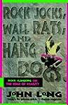 Rock Jocks, Wall Rats and Hang Dogs:...