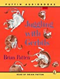 Juggling with Gerbils: Unabridged (Puffin audiobooks)