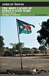 The Root Causes of Sudan's Civil Wars: Peace or Truce (African Issues) by Douglas H. Johnson (2012-08-24)