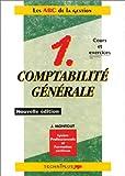 Image de Comptabilité générale, tome 1. Cours et exercices : les ABC de la gestion