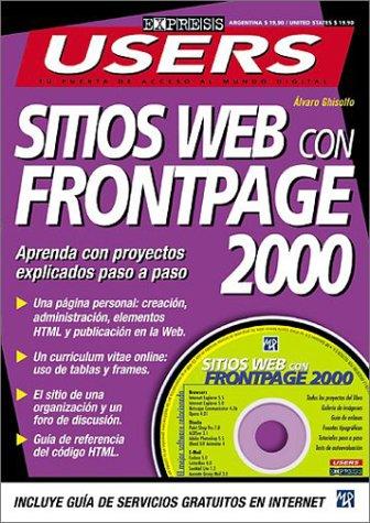 Sitios Web Con Frontpage 2000 (Users Express) por Alvaro Ghisolfo