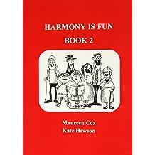 Harmony is Fun: Bk. 2