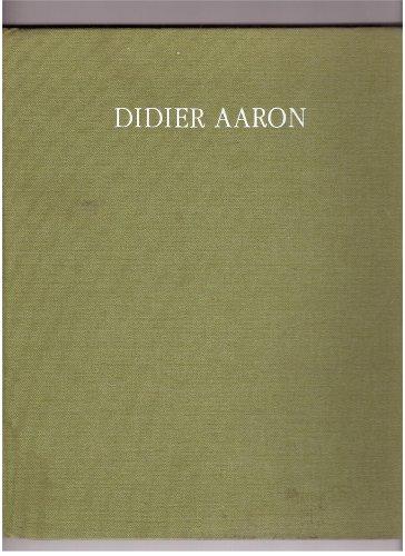 Aaron Didier Catalogue X Bruno Desmarest, Laure Desmarest, Bill G.B. Pallot, F. Qur, A. Salz