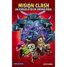 Misión Clash. Un esqueleto en Arena Real