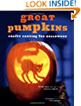 Great Pumpkins: Tricks and Treats for...