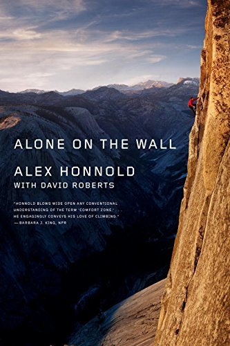 Alone on the Wall by Alex Honnold (2016-10-04)