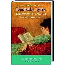 Deutsche Lyrik: Ein Lesebuch mit Gedichten und Interpretationen