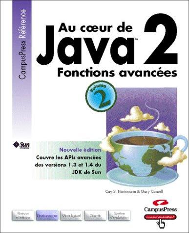 Au coeur de Java, tome 2 : Fonctions avancées