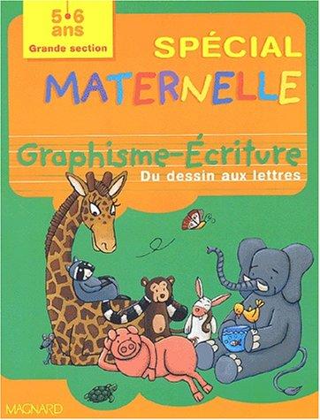 Graphisme-Ecriture grande section : Du dessin aux lettres