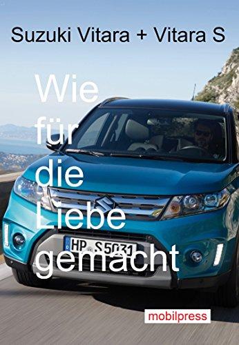 Suzuki Vitara Und S Wie Fur Die Liebe Gemacht Automodelle German Edition EBook Gerd Zimmermann Amazoncouk Kindle Store