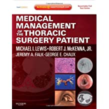 Medical Management of the Thoracic Surgery Patient: Expert Consult - Online and Print, 1e