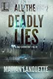 Book cover image for All the Deadly Lies (A Jake Carrington Thriller)