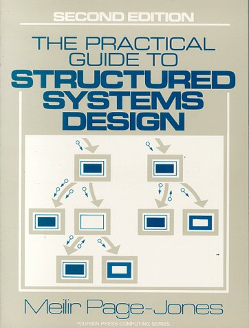 Practical Guide to Structured Systems Design (Yourdon Press Computing)