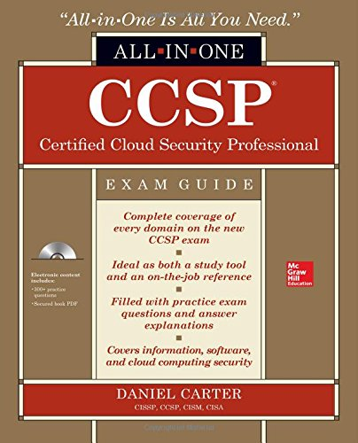 CCSP Certified Cloud Security Professional All-in-One Exam Guide (Certification & Career - OMG) por Daniel Carter