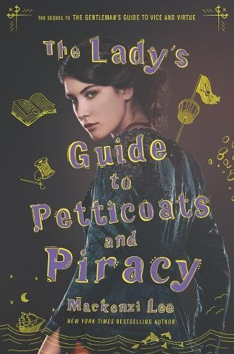 Preisvergleich Produktbild The Lady's Guide to Petticoats and Piracy