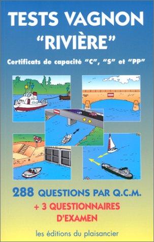 Test Vagnon - Rivières - Certificats de capacité C, S et PP