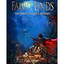 The Serpent King's Domain: Large format edition (Fabled Lands)