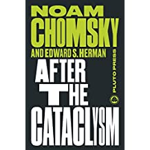 After the Cataclysm: The Political Economy of Human Rights: Volume II (Chomsky Perspectives)