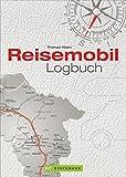 Reisetagebuch: Ein Reisemobil Logbuch für Urlaubserinnerungen für die persönliche Dokumentation Ihrer Wohnmobilreise; inkl. wichtige Adressen und praktische Tipps - Thomas Kliem