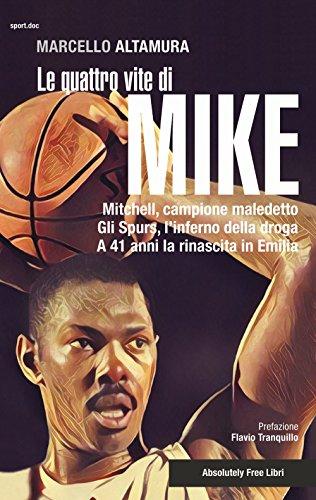 Le quattro vite di Mike