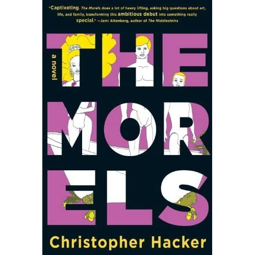 The Morels by Christopher Hacker (2014-03-18)
