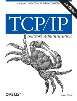 TCP/IP Network Administration von [Hunt, Craig]