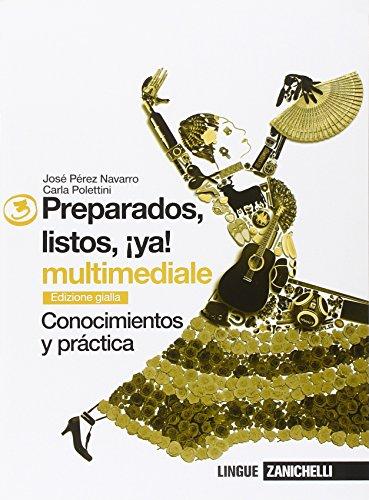 Preparados, listos, ¡ya! Conocimientos y práctica. Cuaderno. Ediz. gialla. Per la Scuola media. Con espansione online: 3