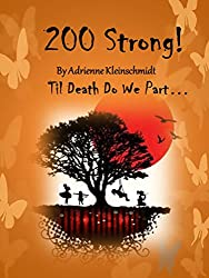 200 Strong! (English Edition)