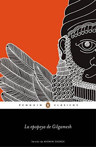 La epopeya de Gilgamesh (Los mejores clásicos) por Anónimo