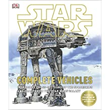 Star Wars Complete Vehicles (English Edition)