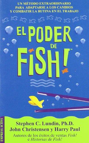 El poder de Fish! (Narrativa empresarial) por Stephen C. Lundin