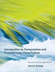 Introduction to Computation and Programming Using Python (MIT Press)