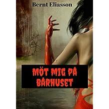 Möt mig på bårhuset (Swedish Edition)
