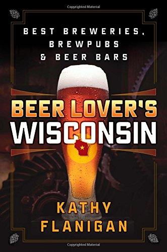 Beer Lover's Wisconsin (Milwaukee Bier)