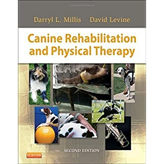 Canine Rehabilitation and Physical Therapy, 2e by Darryl Millis MS DVM Diplomate ACVS ACVSMR CCRP (2013-10-24)