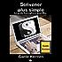 Scrivener plus simple: Le guide francophone pour Mac (Collection pratique Guide Kermen t. 1)