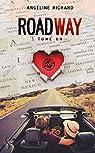 Roadway, tome 1 : Take me par Richard