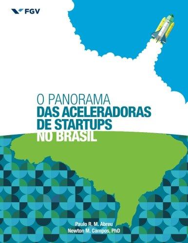 O Panorama das Aceleradoras de Startups no Brasil