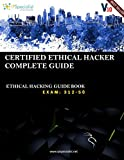 CEH v10: EC-Council Certified Ethical Hacker Complete Training Guide with Practice Questions & Labs: Exam: 312-50