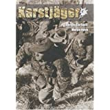 Karstjager (1943-1945): Guerilla & Anti Guerrilla in Ozah (1942-1945): Guerrilla and Counter-guerrilla in the OZAC, 1942-1945