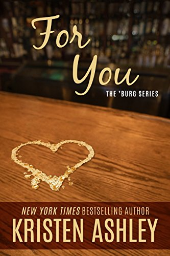 For You (The 'Burg Series) by Kristen Ashley (3-Dec-2014) Paperback