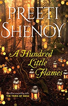 A Hundred Little Flames by [Shenoy, Preeti]