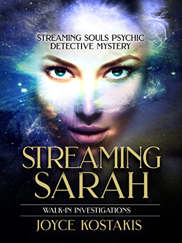 Walk-In Investigations: Streaming Sarah by [Kostakis, Joyce]