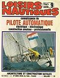 Loisirs Nautiques / Hors Série N°9 / Connaissance Du Pilote Automatique...