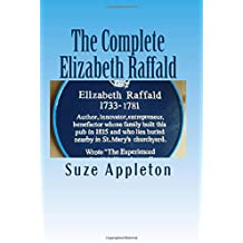 The Complete Elizabeth Raffald: 18th century author, innovator & More