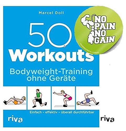 Riva 50 Workouts - Bodyweight-Training Ohne Geräte: Einfach - effektiv - überall durchführbar Taschenbuch + 1