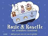 Rosie & Rosette en croisière s'amusent : 100 % pur porc avec un zeste de poulpe