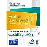 Auxiliares de Carreteras (Grupo IV Personal Laboral de la Junta de Castilla y León). Temario y Test materias específicas
