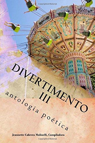 Divertimento III: antologia poetica: Volume 3