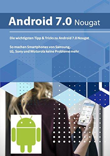 die-wichtigen-tipps-tricks-zu-android-7-nougat-so-machen-smartphones-von-samsung-lg-sony-und-motorol